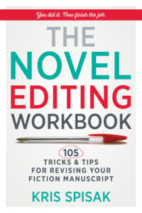 How to self-edit your novel (craft).